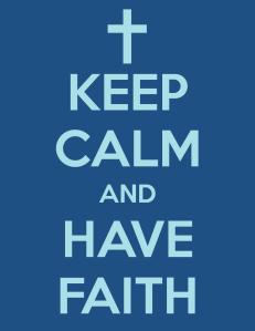 keep-calm-and-have-faith-60
